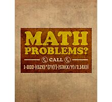Math Problems Hotline Cool Funny Math Poster Photographic Print