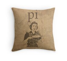Pi Affects Overall Circumference Humor Pun Math Nerd Poster Throw Pillow