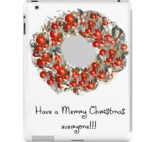 Have a Merry one! iPad Case/Skin