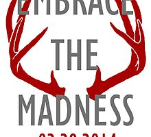 Embrace the Madness 2 by woodian