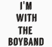 I'M WITH THE BOYBAND by Imvicky