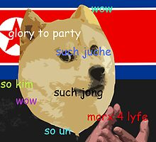 Wow so Juche - North Korean Doge by joshalex5