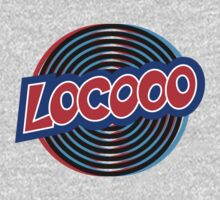 Locooo! by VoodooSoup