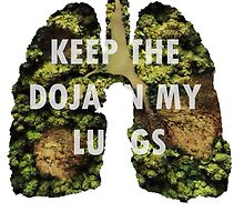keep the doja in my lungs by turfinterbie