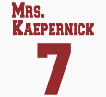 Mrs. Kaepernick by Tstees