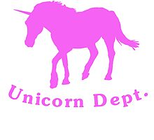 Pink Property Of Unicorn Dept by kwg2200
