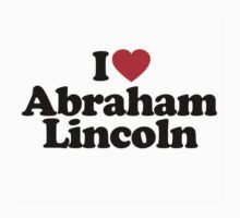I Heart Love Abraham Lincoln by HeartsLove