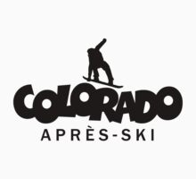 Colorado Apres Ski Snowboarding Design by theshirtshops