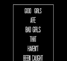 Good girls are bad girls 5sos phonecase typograpghy by delevingner