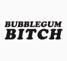 BUBBLEGUM BITCH by cadma