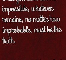 Eliminate the impossible quote by Crumpettt