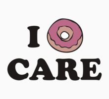 I Donut Care by BrightDesign