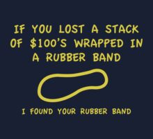 I Found Your Rubber Band by BrightDesign