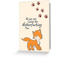"Looking For Alaska - ""No One Can Catch the Motherfucking Fox"" John Green Greeting Card"