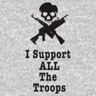 I support ALL the troops by wellingtonjg