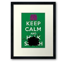 Keep Calm and ... - Hulk Smash Framed Print