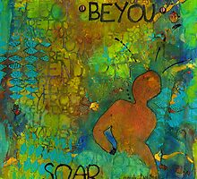 Be YOU by © Angela L Walker