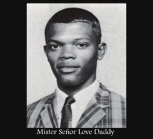 Mister Señor Love Daddy by tink77