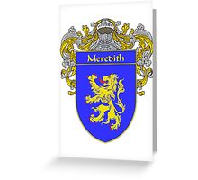Meredith Coat of Arms/Family Crest Greeting Card
