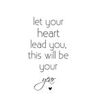 let your heart lead you by Ingz