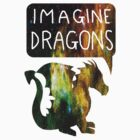 Imagine Dragons by teecup