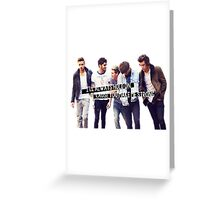 Strong - One Direction Greeting Card