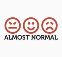 Almost Normal by artpolitic