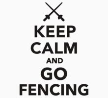 Keep calm and go Fencing Kids Clothes