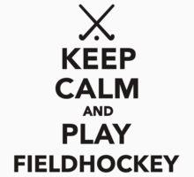 Keep calm and play Field Hockey by Designzz