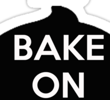 Keep Calm And Bake On Sticker