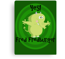Fredfred burger Canvas Print