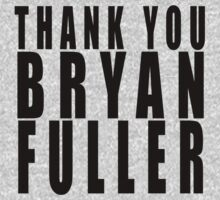 Thank You Bryan Fuller! by FandomizedRose