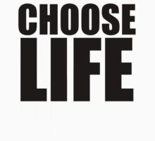 Choose Life !! WHAM by nicethreads