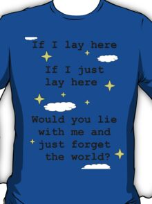 Chasing Cars Quote T-Shirt