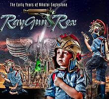 The Young RayGun Rex by Ken Wright