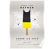 My SUPERHERO ICE POP - BATMAN Poster