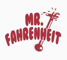 Mr. Fahrenheit by beggr