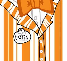Dapper Dan - Orange by ChandlerLasch