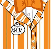 Dapper Dan - Orange by ChandlerLasch