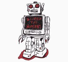 Robot Destroy All Humans by Trav Nash