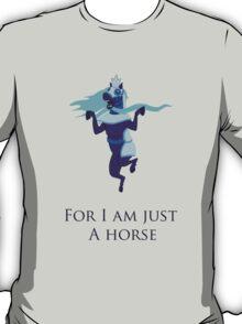 Bravest Warriors I Am Just A Horse T-Shirt