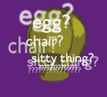 Egg? Chair? Sitty thing?  by cumberqueen
