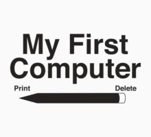 My First Computer by BrightDesign