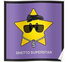 Ghetto Superstar Poster