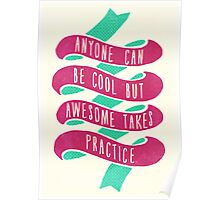 Anyone Can be Cool Poster