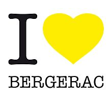 I ♥ BERGERAC Photographic Print