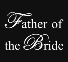 Father of the Bride by omadesign