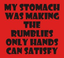My stomach was making the rumblies by ThwartedBear