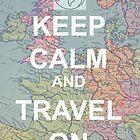 Keep Calm and Travel On by RandomlyFandom