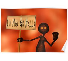 I'm Mad As Hell! Poster
